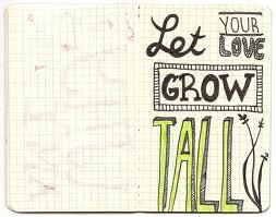 love grow